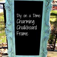 Frugal DIY: Charming Chalkboard Frame