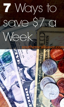 7 Ways to Save $7 a week