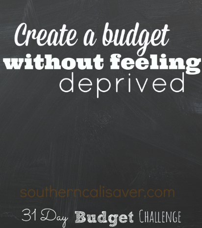 Create a Budget without feeling deprived