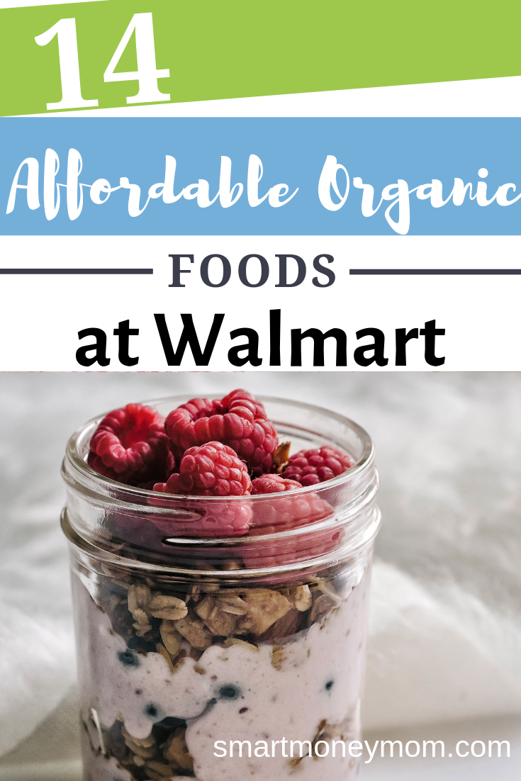14 Affordable Organic Foods at Walmart. I was able to take a trip into my store and found a great deal of affordable organic items at Walmart. #savingmoneytips #moneybudgeting #smartmoneytips