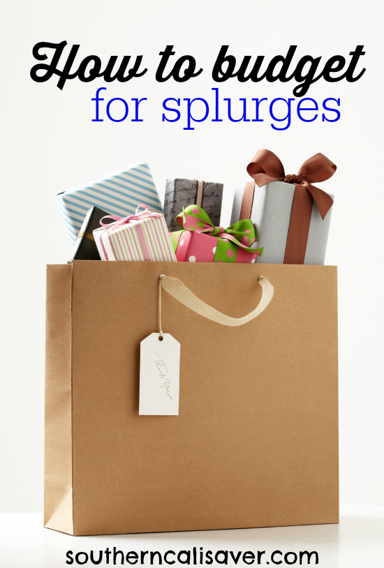 How to Budget for Splurges