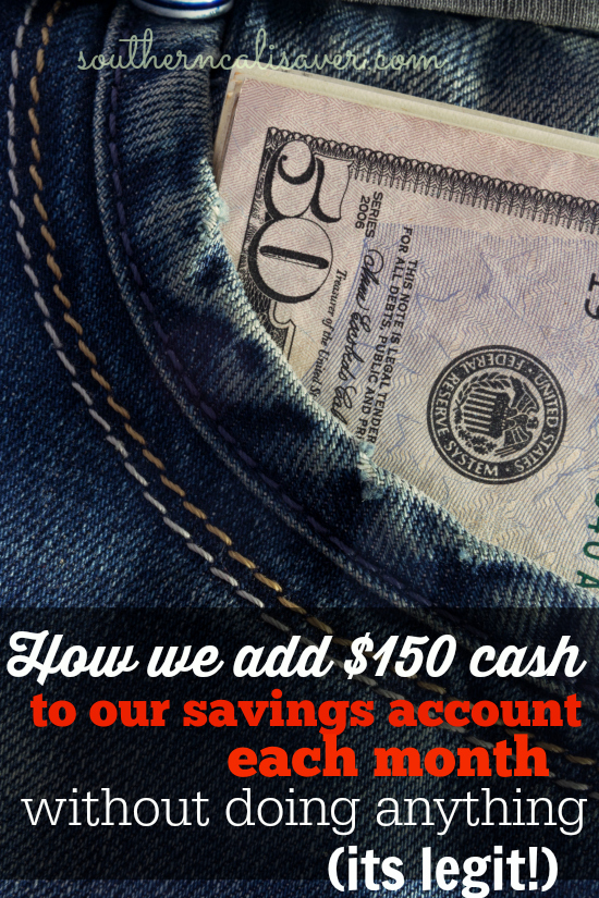 How we add $150 CASH a month to our savings account without doing anything (and it is legit!)
