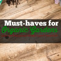 Must-haves for organic gardens (and one you probably haven't heard of!)