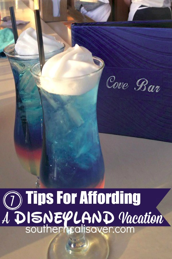 7 Tips For Affording A Disneyland Vacation