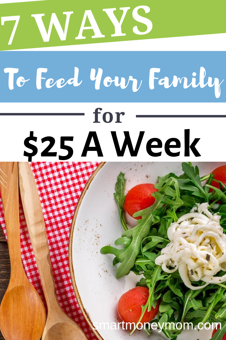 Here are 7 Ways To Feed Your Family For $25 A Week that we know work when you put them into practice. #frugaleating #fantasticallyfrugal #beingfrugal #frugalideas