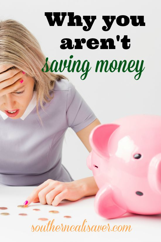 why you aren't saving money
