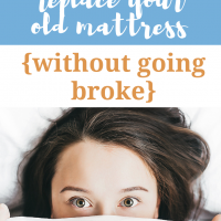 How to replace your old mattress {without going broke}