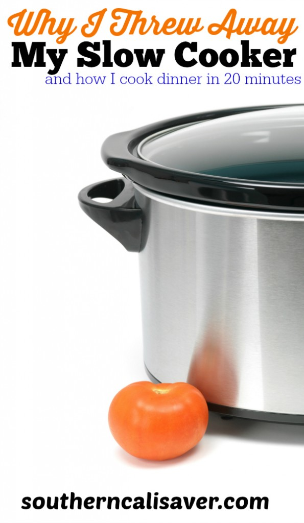 why I threw away my slow cooker