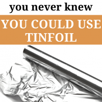 10 Ways You Never Knew You Could Use Tinfoil