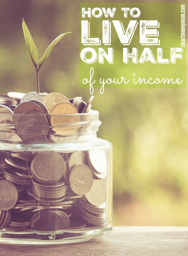 half of your income