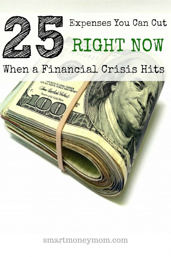 25 Expenses You Can Cut RIGHT NOW When Financial Crisis Hits