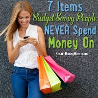 7 Items Budget Savvy People Never Spend Money On