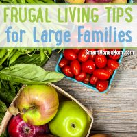 Frugal Living Tips For Large Families