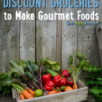 Tips for Using Discount Groceries to Make Gourmet Foods