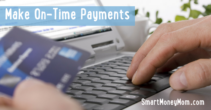 Make On-Time Payments