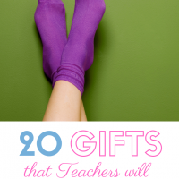 20 Gifts that Teachers will LOVE!