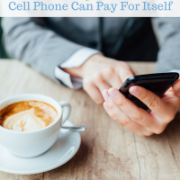 10 Ways Your Cell Phone Can Pay For Itself