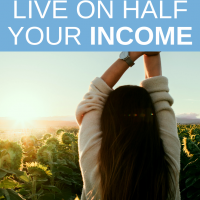 How To Live On Half Your Income